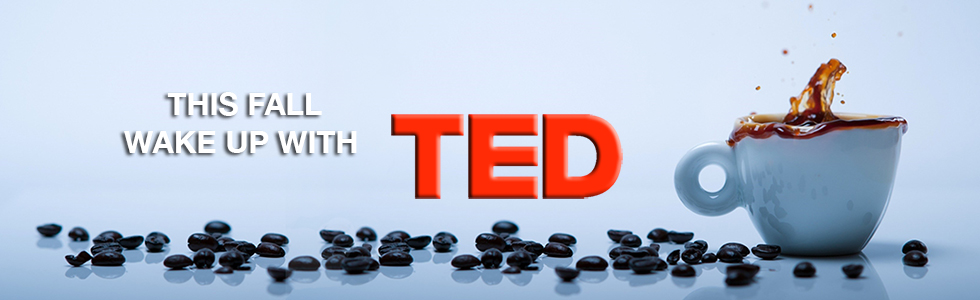 This Fall Wake Up with TED